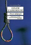Golem z Limehouse - Peter Ackroyd