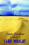 Jaarfindor Remade - Sean Wright