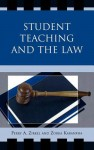 Student Teaching and the Law - Perry A. Zirkel