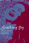 Stalking Joy - Margaret Benbow, Robert A. Fink