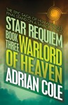 Warlord of Heaven (Star Requiem) - Adrian Cole