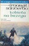 Kobieta na brzegu (Saga o Ludziach Lodu, #34) - Margit Sandemo, Anna Marciniakówna