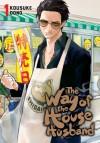 The Way of the Househusband, Vol. 1 - Kousuke Oono