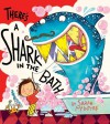 There's a Shark in the Bath by McIntyre, Sarah (2014) Paperback - Sarah McIntyre