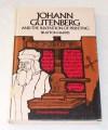 Johann Gutenberg and the Invention of Printing - Brayton Harris