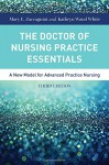 The Doctor Of Nursing Practice Essentials - Mary Zaccagnini, Kathryn White