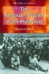 The Forgotten Victims of the Holocaust - Linda Jacobs Altman