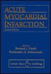 Acute Myocardial Infarction - Bernard J. Gersh, Shahbudin H. Rahimtoola