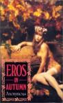 Eros In Autumn - Derek Parker