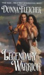 By Donna Fletcher Legendary Warrior (Avon Historical Romance) [Mass Market Paperback] - Donna Fletcher