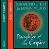 Daughter of the Empire - Raymond E. Feist, Janny Wurts, Tania Rodrigues
