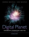 Digital Planet: Tomorrow's Technology and You, Introductory (10th Edition) (Computers Are Your Future) - George Beekman, Ben Beekman