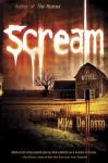 Scream - Mike Dellosso