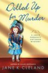 Dolled Up for Murder - Jane K. Cleland