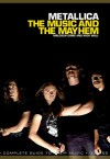 Metallica: The Music And The Mayhem - Mick Wall, Malcolm Dome