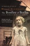 The Bonfire Of Berlin - Helga Schneider