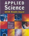 Applied Science Gcse Double Award Pupil's Book - Stewart Chenery, Anna Holmes