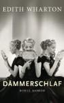Dämmerschlaf - Edith Wharton, Andrea Ott