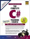 The Complete C# Training Course (Prentice Hall Complete Training Courses) - Harvey M. Deitel, Paul J. Deitel, Jeffrey A. Listfield