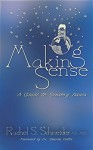 Making Sense: A Guide to Sensory Issues by Rachel S. Schneider (2016-03-31) - Rachel S. Schneider