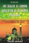 Abu Bakar As-Siddiq - Khalifah Al-Rasyidin Pertama - Talib Samat