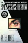 Smilla's Sense of Snow - Peter Høeg