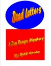Dead Letters (Tom Drago Mysteries Book 1) - Bill Craig