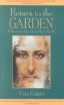 Return to the Garden: Reflections of the Christ Mind, Part IV - Paul Ferrini