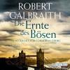 Die Ernte des Bösen (Cormoran Strike 3) - Robert Galbraith, Dietmar Wunder, Deutschland Random House Audio