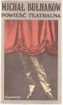Powieść teatralna - Mikhail Bulgakov, Ziemowit Fedecki