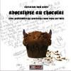 Apocalypse au Chocolat - Christian von Aster