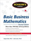 Schaum's Outline of Basic Business Mathematics, 2ed (Schaum's Outline Series) - Eugene Don, Joel Lerner