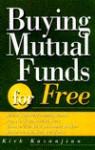 Buying Mutual Funds For Free - Kirk Kazanjian