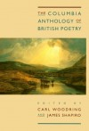 The Columbia Anthology of British Poetry - Carl R. Woodring, James Shapiro
