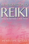 An Introduction to Reiki - Penelope Quest