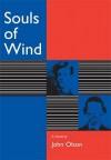 Souls of Wind - John Olson