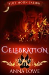 Celebration: a Blue Moon Saloon holiday story - Anna Lowe