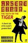 Arsène Lupin in the Teeth of the Tiger - Maurice Leblanc