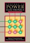 Control in Power Electronics: Selected Problems - Marian P Kazmierkowski, Ramu Krishnan, Frede Blaabjerg