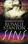 Sins of Yesterday (Sinners and Saints) (Volume 4) - Rosalie Stanton