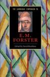 The Cambridge Companion to E. M. Forster (Cambridge Companions to Literature) - David Bradshaw