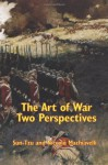 The Art of War Two Perspectives - Sun Tzu, Niccolo Machiavelli