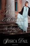 The Paper Masque (The Broken Line ) (Volume 3) - Jessica Dall