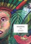 Voluptua: A Novel - Jason Martin