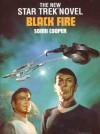 BLACK FIRE: A STAR TREK NOVEL [#8] - Sonni Cooper