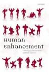 Human Enhancement - Savulescu, Nick Bostrom