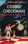 Cosmic Checkmate - Charles V. DeVet, Katherine Anne MacLean