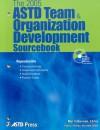 The 2005 Astd Team & Organizational Development Sourcebook - Mel Silberman