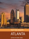 Top Ten Sights: Atlanta - Mark Jones