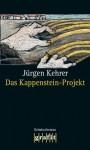 Das Kappenstein-Projekt - Jürgen Kehrer
